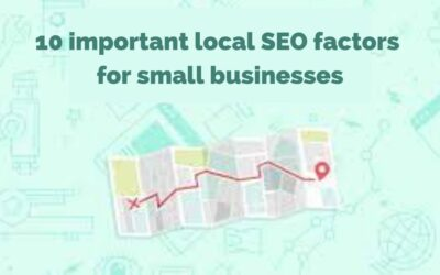 10 Important Local SEO Factors For Small Businesses