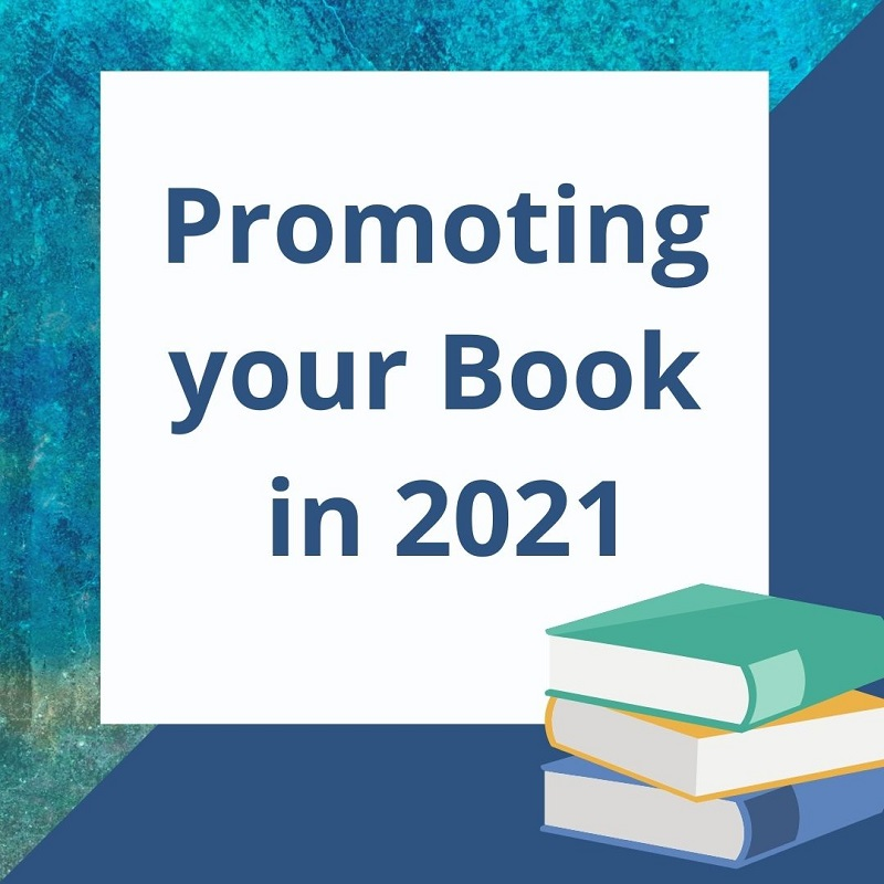 Tips for promoting your book and eBook in 2021