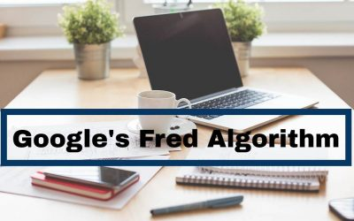 10 Things To Know About Google's Fred Algorithm