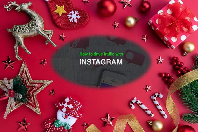 Instagram Tweets to Drive Traffic to Your Site for Christmas 2020