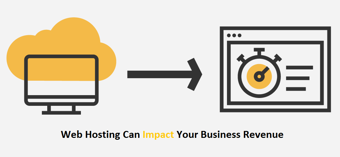 6 Ways Web Hosting Can Impact Your Business Revenue